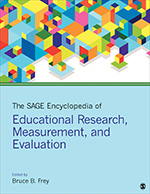 The SAGE Encyclopedia of Educational Research, Measurement, and Evaluation