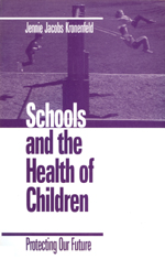 Schools and the Health of Children: Protecting Our Future
