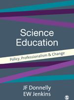 Science Education: Policy, Professionalism and Change