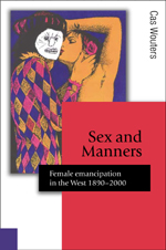 Sex and Manners: Female Emancipation in the West, 1890–2000