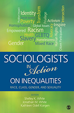 """Sociologists in <span class=""""hi-italic"""">Action</span> on Inequalities: Race, Class, Gender, and Sexuality"""