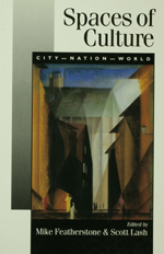 Spaces of Culture: City, Nation, World