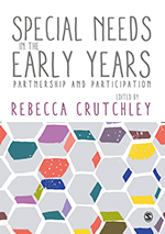 Special Needs in the Early Years: Partnership and Participation