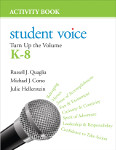 Student Voice: Turn Up the Volume K–8 Activity Book