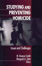 Studying and Preventing Homicide: Issues and Challenges