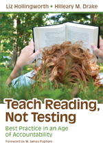 Teach Reading, Not Testing: Best Practice in an Age of Accountability