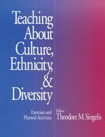 Teaching about Culture, Ethnicity, & Diversity: Exercises and Planned Activities