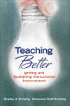 Teaching Better: Igniting and Sustaining Instructional Improvement