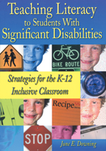 Teaching Literacy to Students with Significant Disabilities: Strategies for the K–12 Inclusive Classroom