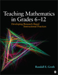 Teaching Mathematics in Grades 6–12: Developing Research-Based Instructional Practices