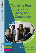 Teaching Peer Support for Caring and Cooperation: A Six-Step Method, Talk Time