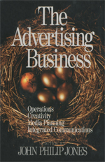 The Advertising Business: Operations Creativity Media Planning Integrated Communications