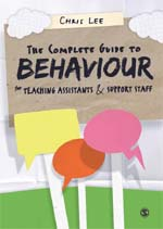 The Complete Guide to Behaviour for Teaching Assistants and Support Staff