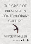 The Crisis of Presence in Contemporary Culture: Ethics, Privacy and Speech in Mediated Social Life