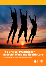The Critical Practitioner in Social Work and Health Care