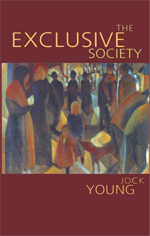 The Exclusive Society: Social Exclusion, Crime and Difference in Late Modernity