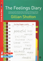 The Feelings Diary: Helping Pupils to Develop their Emotional Literacy Skills by Becoming More Aware of their Feelings on a Daily Basis