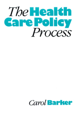 The Health Care Policy Process