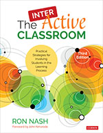 The InterActive Classroom: Practical Strategies for Involving Students in the Learning Process