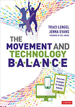 The Movement and Technology Balance: Classroom Strategies for Student Success