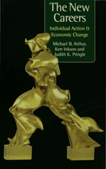 The New Careers: Individual Action and Economic Change
