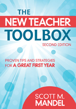 The New Teacher Toolbox: Proven Tips and Strategies for a Great First Year