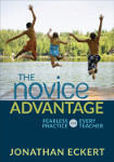 The Novice Advantage: Fearless Practice for Every Teacher