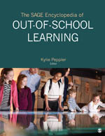 The SAGE Encyclopedia of Out-of-School Learning