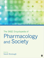 The SAGE Encyclopedia of Pharmacology and Society