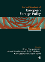 The SAGE Handbook of European Foreign Policy: Two Volume Set
