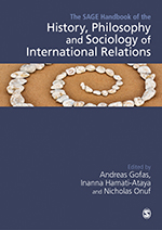 The SAGE Handbook of the History, Philosophy and Sociology of International Relations