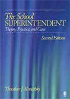 """<span class=""""hi-italic"""">The School</span> Superintendent: Theory, Practice, and Cases"""