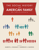The Social History of the American Family: An Encyclopedia