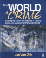 """The World of <span class=""""hi-italic"""">Crime</span>: Breaking the Silence on Problems of Security, Justice, and Development Across the World"""