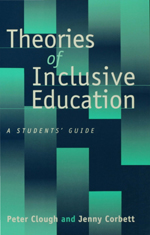 Theories of Inclusive Education: A Students' Guide