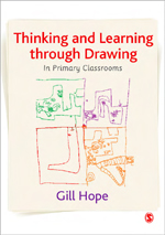 Thinking and Learning Through Drawing: In Primary Classrooms
