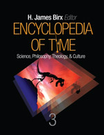 Encyclopedia of Time: Science, Philosophy, Theology, & Culture