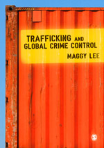Trafficking and Global Crime Control