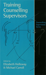 Training Counselling Supervisors: Strategies, Methods and Techniques