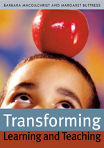 Transforming Learning and Teaching: 'We can if…'