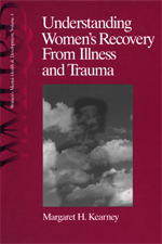 Understanding Women's Recovery from Illness and Trauma