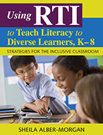"""<span class=""""hi-italic"""">Using</span> RTI <span class=""""hi-italic"""">to</span> Teach Literacy <span class=""""hi-italic"""">to</span> Diverse Learners, K&#8211;8: Strategies for the Inclusive Classroom"""