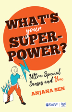 What's Your Superpower?: Ultra Special Senses and You