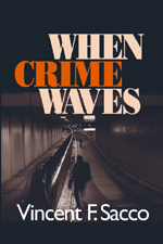 When Crime Waves