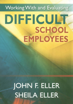 Working with and Evaluating Difficult School Employees