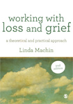 Working with Loss and Grief: A Theoretical and Practical Approach